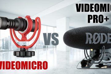 Rode VideoMicro vs Rode VideoMic Pro Plus Review & Setup – Which Mic Is Best For Youtube Vlogging?