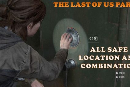 The Last Of Us 2 GAME GUIDE: Here's How to Unlock The Safes; All Codes You Need