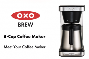 Excellent brewing with Oxo Brew 8-Cup Coffee Maker