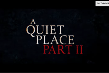A Quiet Place Part 2 To Premier On May 28